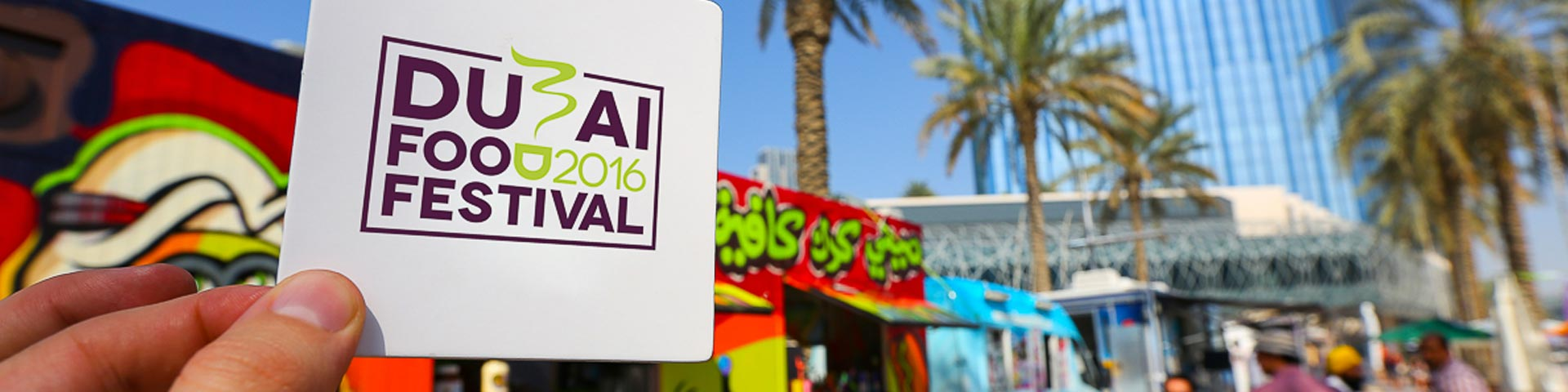 Dubai Food Festival 2016 – 25 Febbraio – 9 Marzo